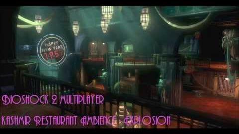 Bioshock 2 Multiplayer Kashmir Restaurant Explosion Sound Embience