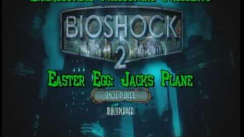 Bioshock 2 Easter Egg Jacks Plane