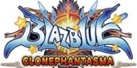 BlazBlue: Clonephantasma