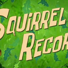 Squirrel Record.
