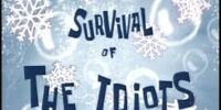 Supervivencia de los Idiotas