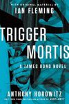 Trigger Mortis (Original Ausgabe II).jpg