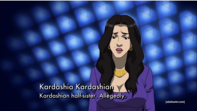Kardashia Kardashian The Boondocks Information Center