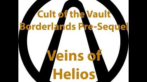 Borderlands Pre Sequel - Cult of the Vault (Veins of Helios)