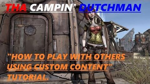 """Borderlands """"How to play with others using custom content"""" TUTORIAL."""