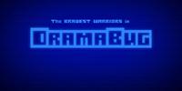 Dramabug