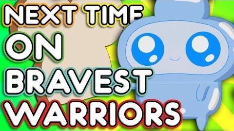 """Next Time on Bravest Warriors - """"Jelly Kid Forever"""" Bravest Warriors Season 2 Ep"""