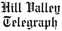 Hill Valley Telegraph