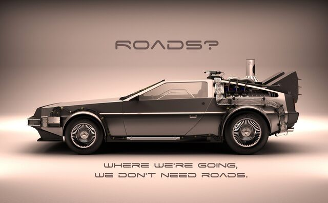 File:Where we are going we don't need roads.jpg
