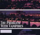 The Problem with Vampires