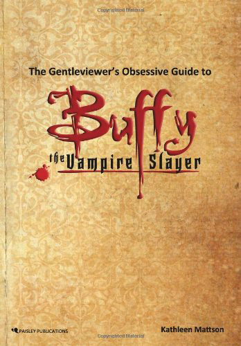 File:The Gentleviewer's Obsessive Guide to Buffy the Vampire Slayer.jpg