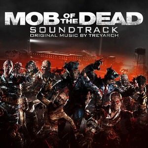 Mob of the Dead Soundtrack Cover