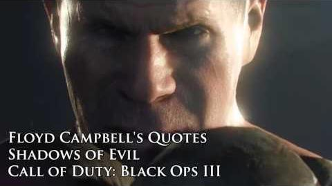 "Floyd Campbell's quotes sound files (Black Ops III Zombies ""Shadows of Evil"")"
