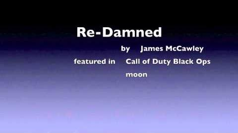Re-Damned Call of Duty Black Ops - Moon nazi zombies James McCawley