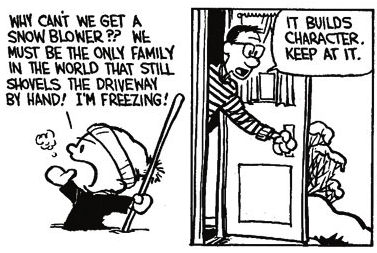 Calvin Builds Character Shoveling Snow