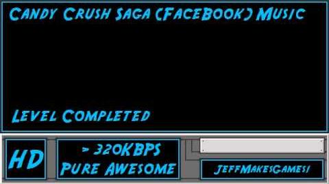 Candy Crush Saga (FaceBook) Music - Level Completed