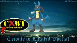 CXWI Tribute to Lucario Special