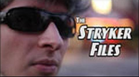The Stryker Files