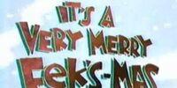It's a Very Merry Eek's-Mas