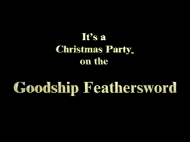 File:TitleCard-It'saChristmasPartyontheGoodshipFeathersword.jpg