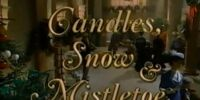Candles, Snow and Mistletoe