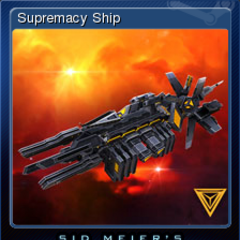 Supremacy Ship