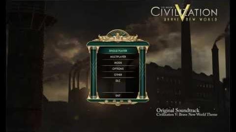 Civilization V- Brave New World OST - Brave New World Theme (Opening Menu Music)