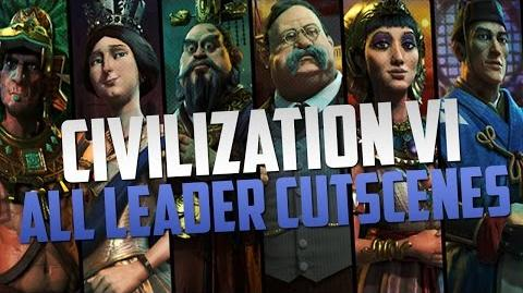 Civilization 6 - All Leader Cutscenes