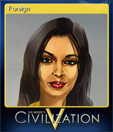 File:Steam trading card small Foreign (Civ5).png