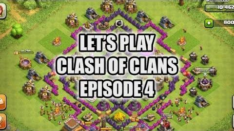 Let's Play Clash of Clans - Episode 4