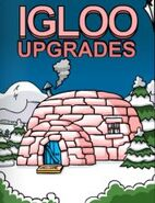 Igloo Upgrades December 2006