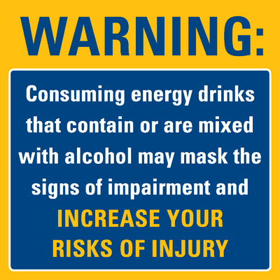 Energy drink & alcohol warning