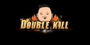 PSY Double Kill