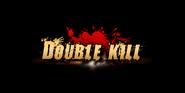Double Kill