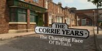 The Corrie Years - The Changing Face of Britain