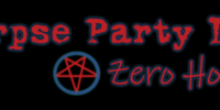 Corpse Party D2: Zero Hope