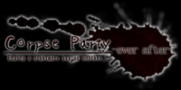 Corpse Party -ever after-