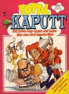 Total Kaputt 1