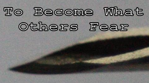 """""""To Be What Others Fear"""" by Hopefullygoodgramar"""