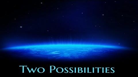 ''Two Possibilities'' by EmpyrealInvective Creepypasta