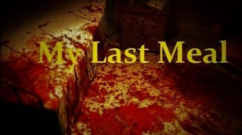 """""""My Last Meal"""" by Meek (Creepypasta)"""