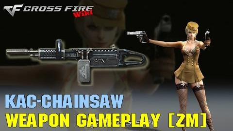 CrossFire - KAC Chainsaw - Weapon Gameplay ZM