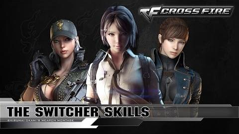CrossFire Character - The Switcher Skills (VIP) ☆