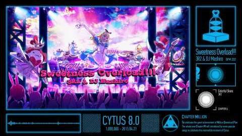 猜拆Cytus - Sweetness Overload!!!