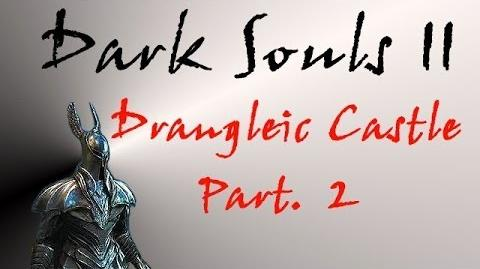 Dark Souls II - Walkthrough 20 Pt