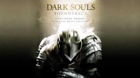 Dark Souls Music - Centipede Capra Demon