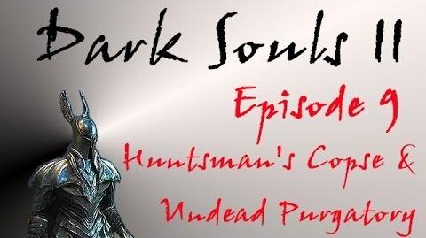 Dark Souls II - Walkthrough 9 - Huntsman's Copse & Undead Purgatory