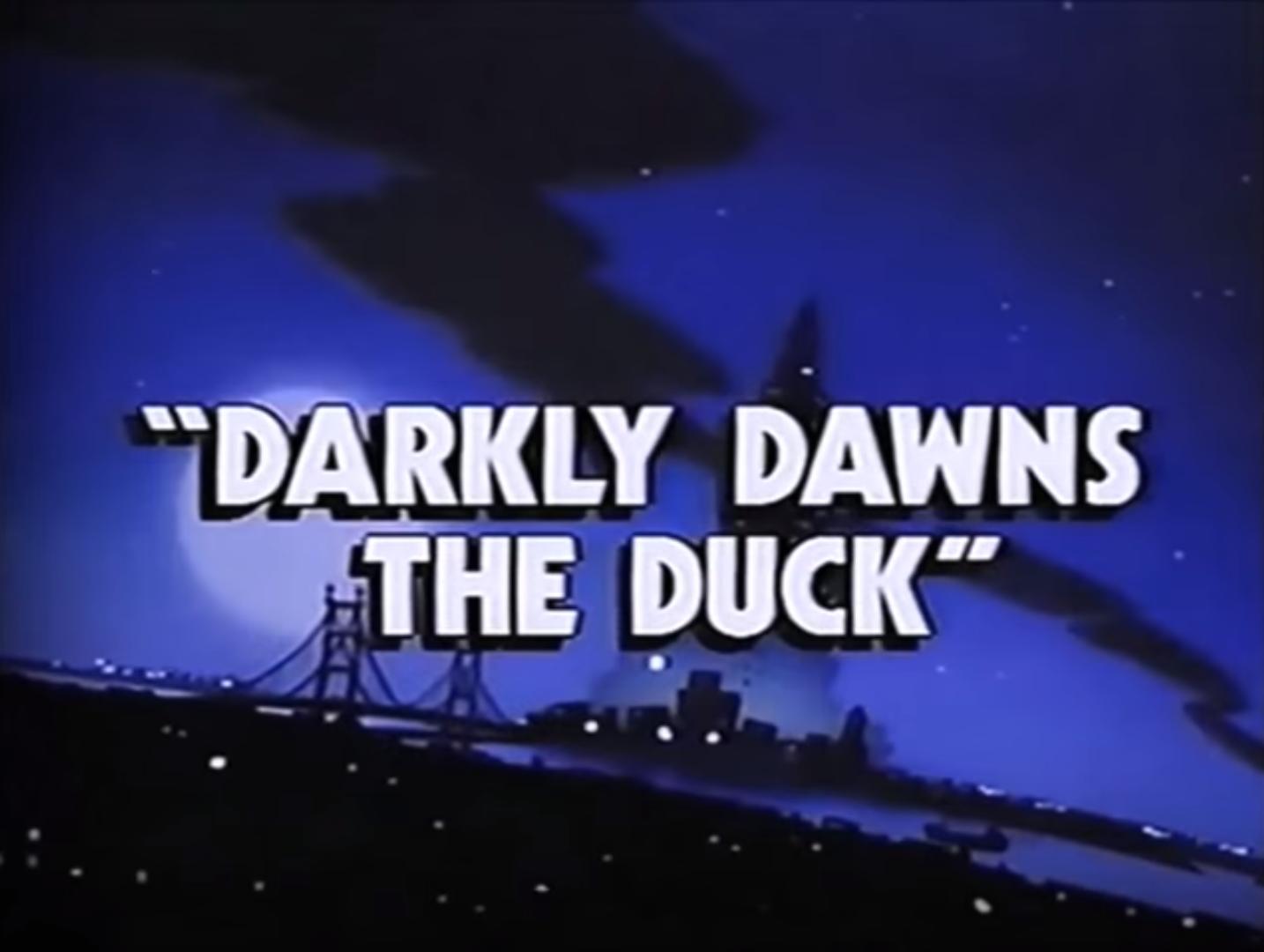 Darkly Dawns The Duck Darkwing Duck Wiki Fandom