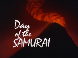 Day of the Samurai-Title Card