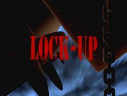 Lock-Up-Title Card